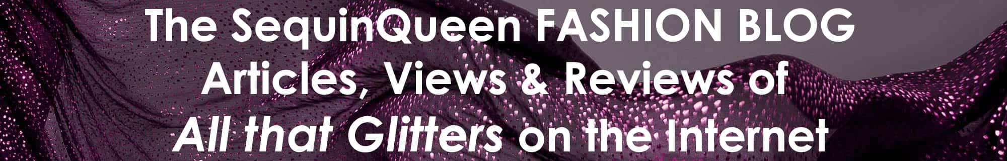 The SequinQueen Fashion Blog