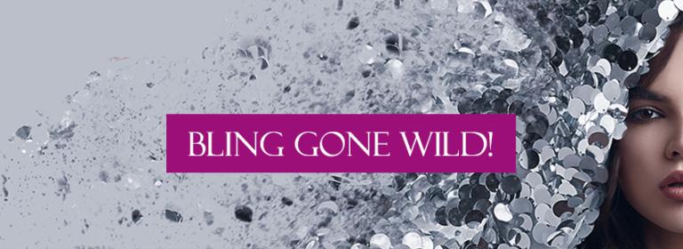Bling Gone Wild