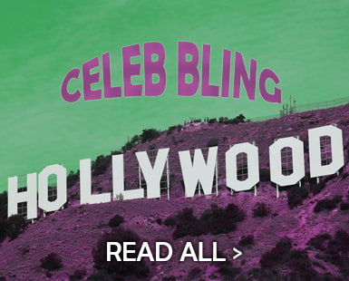 Celebrities have access to the very latest, finest bling fashion and accessories anywhere. Pore over the worlds of music, fashion, movies and Hollywood red carpet with us for the latest drool-worthy bling moments and styles to steal!